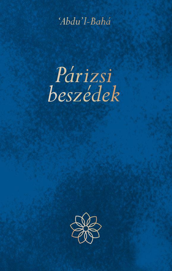 A könyv borítója: 'Abdu'l-Bahá: Párizsi beszédek