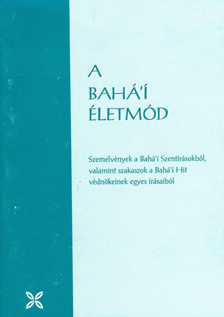 A bahá'í életmód (idézetek)